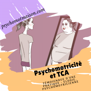 témoignage TCA et psychomotricité